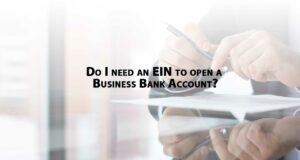 Do-I-need-an-EIN-to-open-a-business-bank-account-