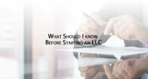 What-Should-I-know-Before-Starting-an-LLC